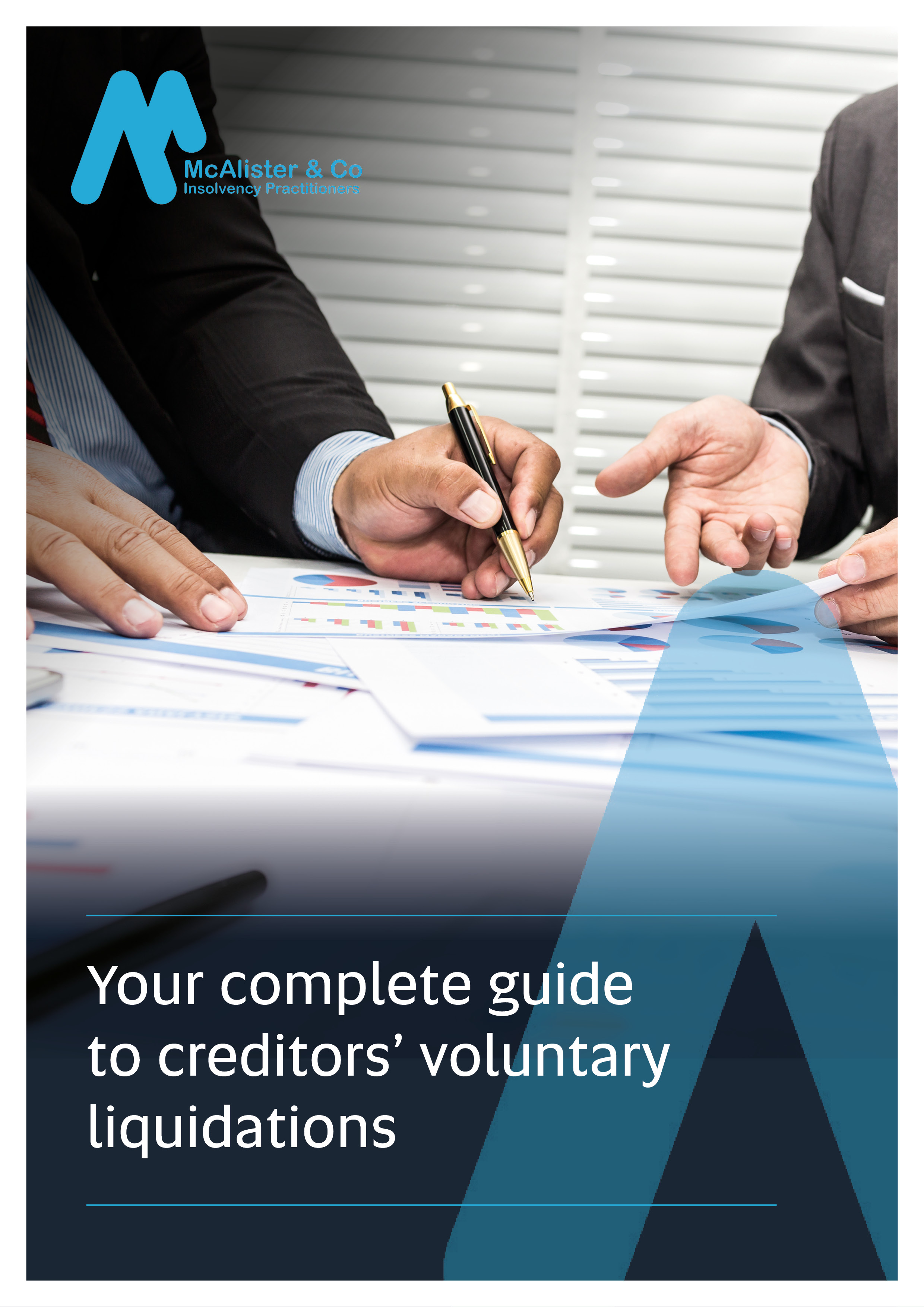 McAlister_Your complete guide to creditors' voluntary liquidations